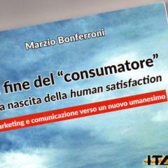 Marketing e comunicazione verso un nuovo umanesimo – SINTESI